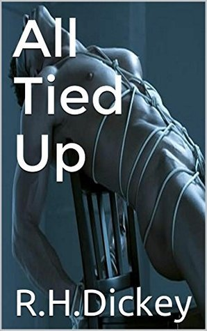 All Tied Up R.H.Dickey