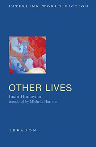 Other Lives Iman Humaydan