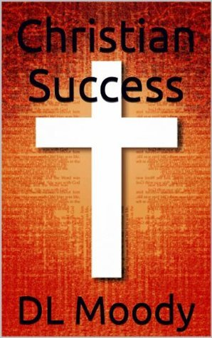Christian Success  by  DL Moody