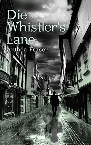 Die Whistlers Lane Anthea Fraser
