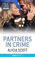 Partners in Crime Part 2 (36 Hours - Book 26)