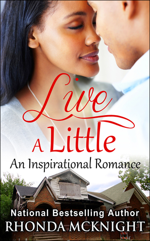 Live A Little  by  Rhonda McKnight