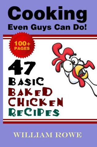 47 Basic Baked Chicken Recipes William Rowe