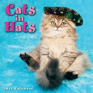 Cats in Hats 2015 Mini Calendar  by  Sellers Publishing Inc