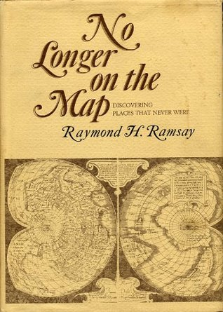No Longer on the Map  by  Raymond H. Ramsay