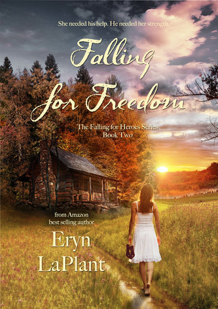 Falling for Freedom Eryn LaPlant