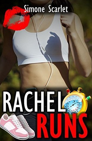 Rachel Runs (cuckold wife has bareback threesome): Bareback Cuckold Erotica (The Rachel Chronicles Book 8) Simone Scarlet