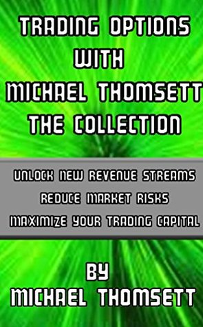 Trading Options with Michael Thomsett - The Collection Michael Thomsett