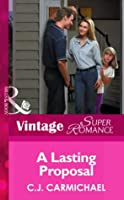 A Lasting Proposal (Mills & Boon Vintage Superromance) (The Shannon Sisters - Book 3)