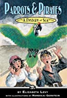 Parrots & Pirates (A Mystery at Sea)