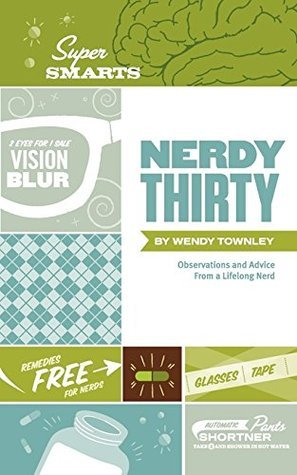 Nerdy Thirty Wendy Townley