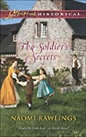 The Soldier's Secrets (Mills & Boon Love Inspired Historical)