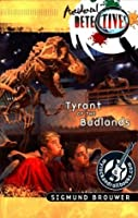 Tyrant of the Badlands (myrockandrollbooks Accidental Detectives Book 12)