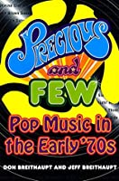 Precious and Few: Pop Music of the Early '70s