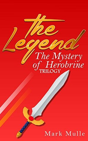 The Legend: The Mystery of Herobrine Trilogy Mark Mulle