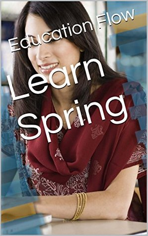 Learn Spring Education Flow