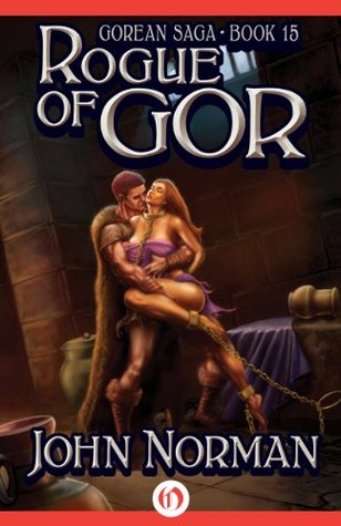 Rogue of Gor (Gorean Saga)  by  John Norman