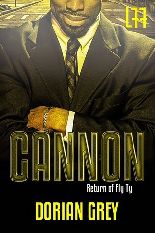 Cannon: Return of Fly Ty  by  Dorian Grey