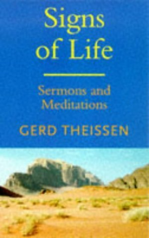 Signs of Life: Sermons and Meditations Gerd Theissen