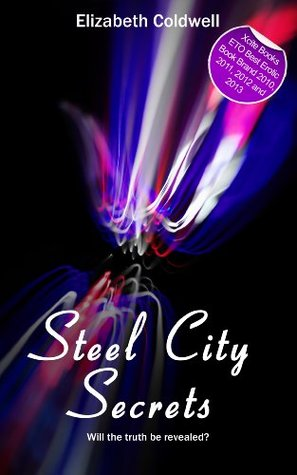 Steel City Secrets: Book Two in the Steel City Nights Trilogy  by  Elizabeth Coldwell