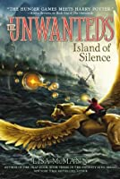 The Unwanteds: Islands of Silence (The Unwanteds #2)