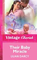 Their Baby Miracle (Mills & Boon Vintage Cherish) (Medical Series Extra)
