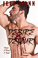 Desire and Devour: Stories of Blood and Sweat