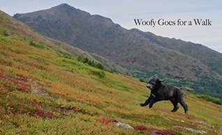 Woofy Goes for a Walk  by  Michael Bacotti