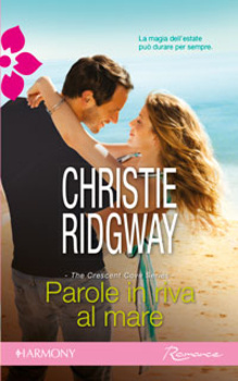 Parole in riva al mare  by  Christie Ridgway