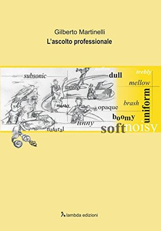 LAscolto Professionale  by  Gilberto Martinelli