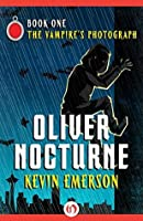 The Vampire's Photograph (Oliver Nocturne Book 1)