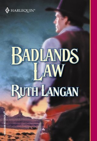 Badlands Law  by  Ruth Ryan Langan