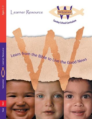 Witness, Year Red, Semester 1, Ages 2-3, Learner Resource  by  Augsburg Fortress