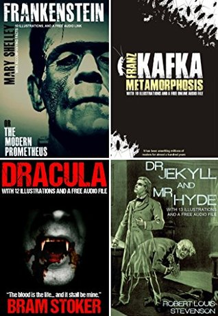 Frankenstein, Dracula, Dr. Jekyll & Mr. Hyde, and Metamorphosis Bumper Pack, With 45 Illustrations and Free Audio Links. Red Skull Publishing
