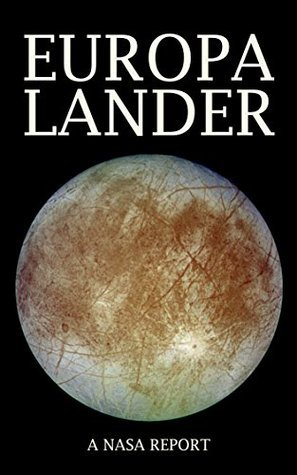 The Europa Lander: The Europa Lander Mission is an exciting mission that would be the first to explore the Europa surface to investigate its habitability.  by  Ellsworth Lincoln-Smith