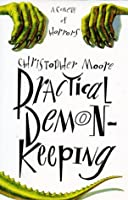 Practical Demonkeeping (Pine Cove, #1)