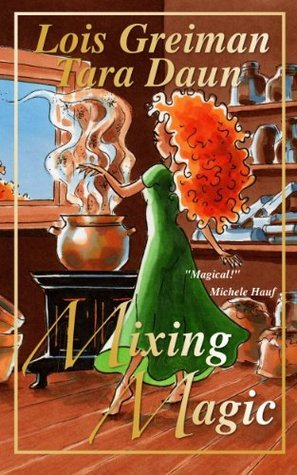 Mixing Magic  by  Lois Greiman