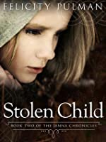 Stolen Child (The Janna Chronicles, #2)