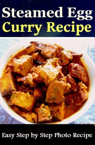 Steamed Egg Curry Recipe: Easy Step Step Photo Recipe by Sushma Palmer