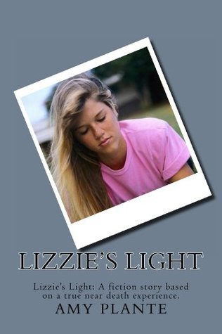 Lizzies Light  by  Amy L. Plante