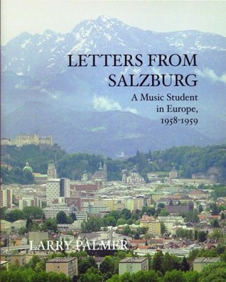 Letters From Salzburg Larry Palmer