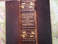 BeaconLights of History Vol I Old Pagan Civilizations