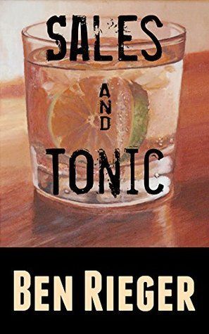 Sales and Tonic  by  Ben Rieger