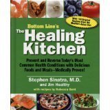1.Bottom Lines The Healing Kitchen 2012  by  Stephen Sinatra