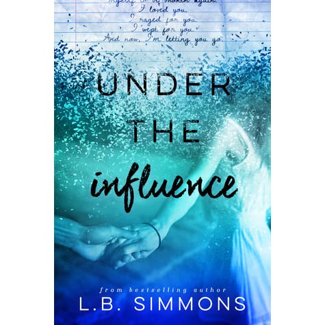 under the influence by l b simmons reviews discussion bookclubs lists. Black Bedroom Furniture Sets. Home Design Ideas