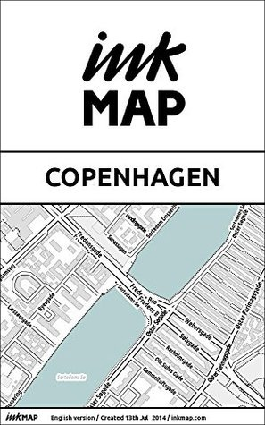 Copenhagen Inkmap - maps for eReaders, sightseeing, museums, going out, hotels  by  Verlag Inkmap