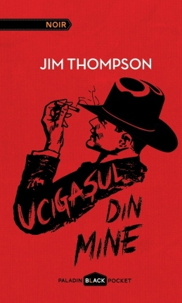 Ucigașul din mine  by  Jim Thompson