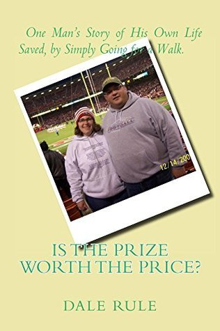 Is the Prize Worth the Price? Dale Rule