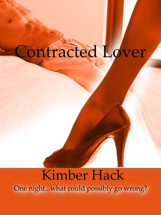 Contracted Lover  by  Kimber Hack