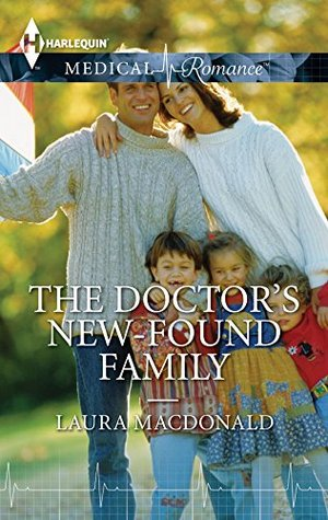 The Doctors New-Found Family  by  Laura MacDonald